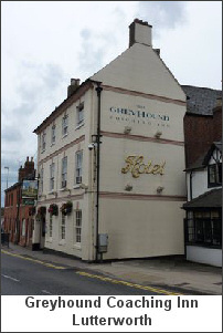 Photograph: The Greyhound Coaching Inn, Lutterworth, where are regular Monday lunchtime meetings are held.